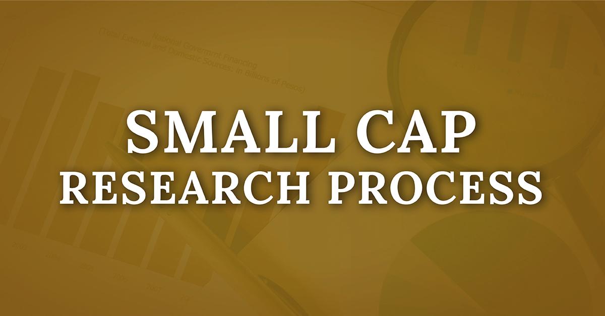 Small Cap Research Process