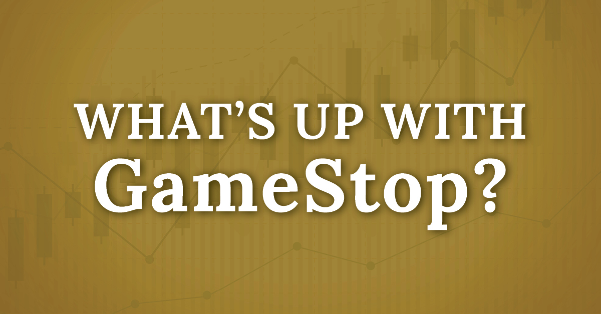 What's up with GameStop?